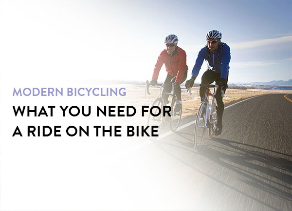 Modern Bicycling: What you need for a ride on the bike