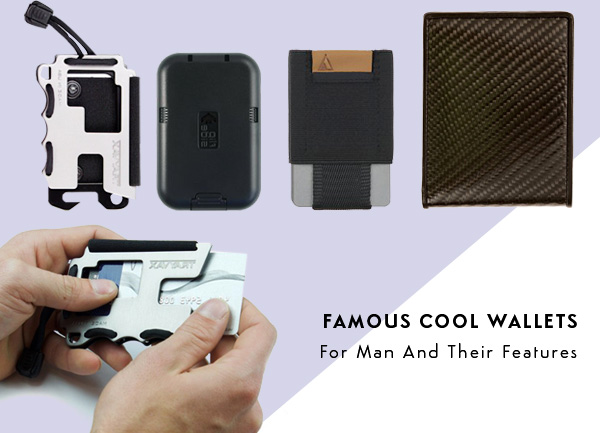Famous cool wallets for man and their features