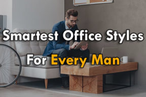 The smartest office styles every man should know ( Updated 2017 )