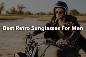 9 Best Retro Sunglasses For Men In 2017