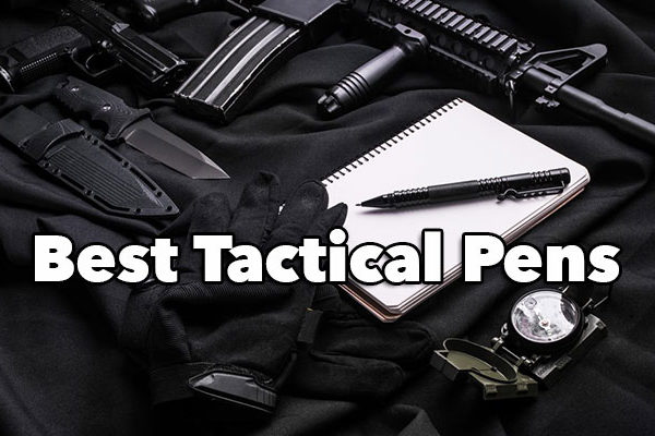 Reviews Of The Best Tactical Pens In 2017