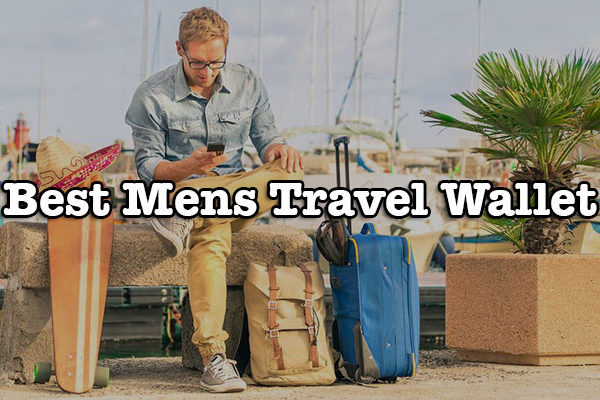 Best Mens Travel Wallet 2017