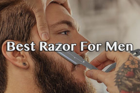 Best Razor For Men 2018