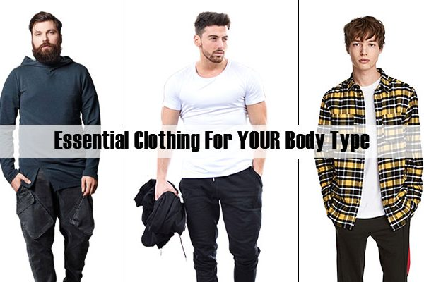 Essential Clothing For YOUR Body Type